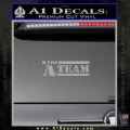 The A Team D1 Decal Sticker Grey Vinyl 120x120