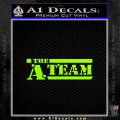 The A Team D1 Decal Sticker Neon Green Vinyl 120x120