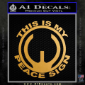 This Is My Peace Sign Decal Sticker Gun Control Gold Metallic Vinyl 120x120