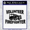 Volunteer Fire Fighter Decal Sticker Black Vinyl 120x120