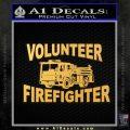 Volunteer Fire Fighter Decal Sticker Gold Vinyl 120x120