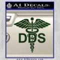 Dentist Dentistry DDS Symbol Decal Sticker Dark Green Vinyl 120x120