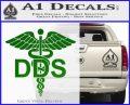 Dentist Dentistry DDS Symbol Decal Sticker Green Vinyl Logo 120x97