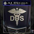 Dentist Dentistry DDS Symbol Decal Sticker Metallic Silver Emblem 120x120