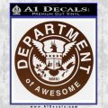 Department Of Awesome Decal Sticker BROWN Vinyl 120x120