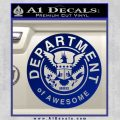Department Of Awesome Decal Sticker Blue Vinyl 120x120