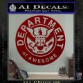 Department Of Awesome Decal Sticker DRD Vinyl 120x120