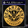 Department Of Awesome Decal Sticker Gold Vinyl 120x120