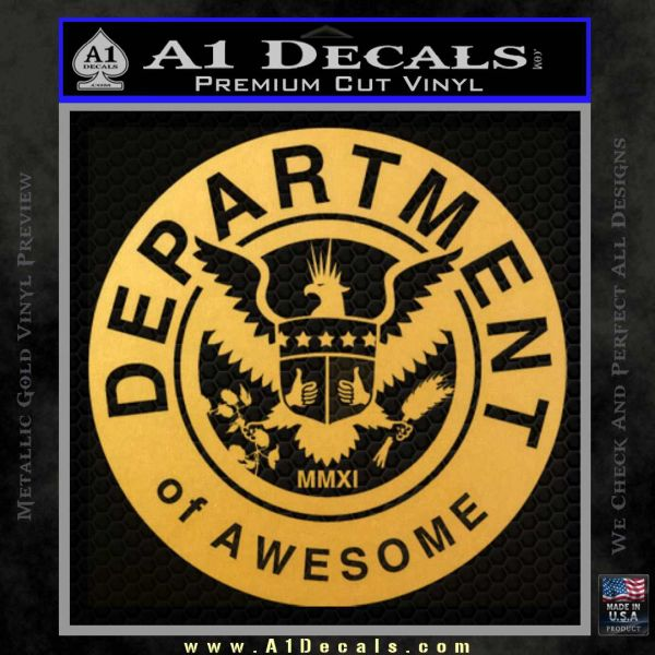 Department Of Awesome Decal Sticker Gold Vinyl
