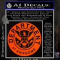 Department Of Awesome Decal Sticker Orange Emblem 120x120