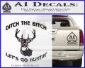 Ditch The Bitch Lets Go Hunting Decal Sticker Carbon FIber Black Vinyl 120x97