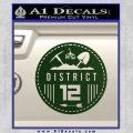 Hunger Games District 12 Circle New Decal Sticker Dark Green Vinyl Black 120x120
