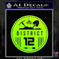 Hunger Games District 12 Circle New Decal Sticker Neon Green Vinyl Black 120x120