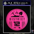 Hunger Games District 12 Circle New Decal Sticker Neon Pink Vinyl Black 120x120