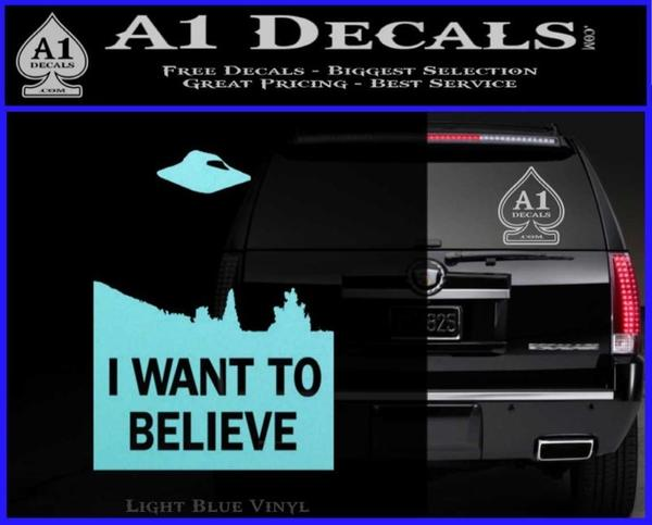 I want to believe ufo x files decal sticker light blue vinyl black 120x97