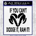 If You Cant Dodge It Ram It Decal Sticker Black Vinyl 120x120