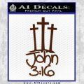 John 3 16 Decal Sticker BROWN Vinyl 120x120