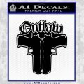 Outlaw Guns Decal Sticker Thug Life Black Vinyl 120x120