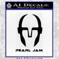 Pearl Jam Decal Sticker D3 Black Vinyl 120x120