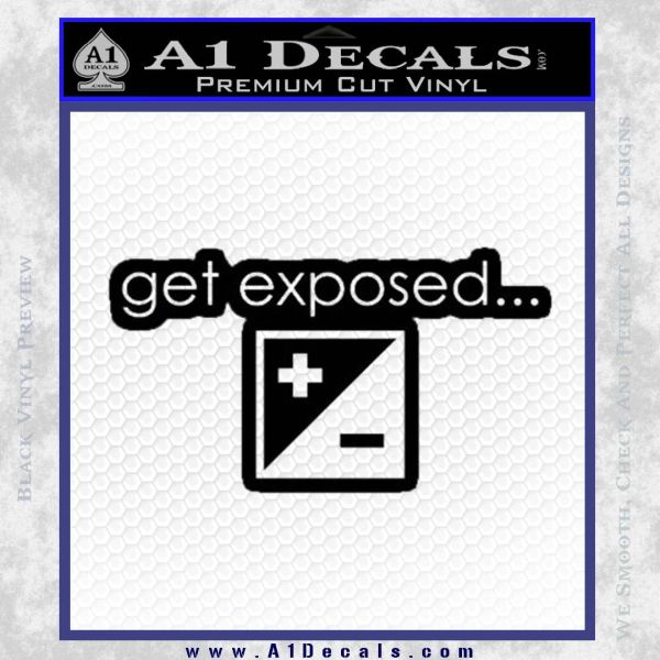 Photography Get Exposed Photographer Decal Sticker Black Vinyl