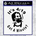 419 Got A Minute Decal Sticker Zig Zag Black Vinyl 120x120