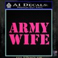 Army Wife Decal Sticker Pink Hot Vinyl 120x120