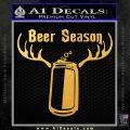 Beer Season Decal Sticker Antlers Gold Vinyl 120x120
