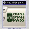 Black Knight None Shall Pass Monty Python Decal Sticker Dark Green Vinyl 120x120