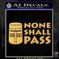 Black Knight None Shall Pass Monty Python Decal Sticker Gold Vinyl 120x120