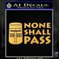 Black Knight None Shall Pass Monty Python Decal Sticker Gold Vinyl 120x120