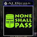 Black Knight None Shall Pass Monty Python Decal Sticker Lime Green Vinyl 120x120