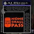 Black Knight None Shall Pass Monty Python Decal Sticker Orange Emblem 120x120