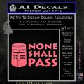 Black Knight None Shall Pass Monty Python Decal Sticker Pink Emblem 120x120