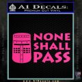 Black Knight None Shall Pass Monty Python Decal Sticker Pink Hot Vinyl 120x120