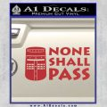Black Knight None Shall Pass Monty Python Decal Sticker Red 120x120