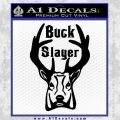 Buck Slayer Frontal Decal Sticker Black Vinyl 120x120