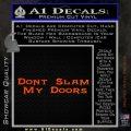 Dont Slam My Doors Decal Sticker Orange Emblem 120x120
