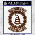 Dont Tread On Me Gadsden Snake DE Decal Sticker BROWN Vinyl 120x120