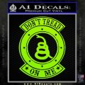 Dont Tread On Me Gadsden Snake DE Decal Sticker Lime Green Vinyl 120x120
