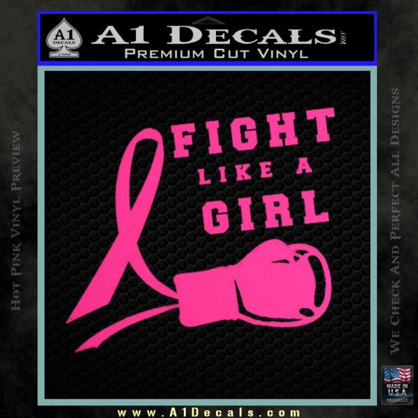 Fight like a girl cancer awareness decal sticker pink hot vinyl