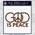 God Is Peace Decal Sticker BROWN Vinyl 120x120