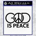 God Is Peace Decal Sticker Black Vinyl 120x120