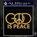 God Is Peace Decal Sticker Gold Vinyl 120x120