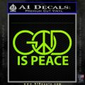 God Is Peace Decal Sticker Lime Green Vinyl 120x120