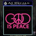God Is Peace Decal Sticker Pink Hot Vinyl 120x120