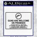 Guns Are Welcome Sticker Decal Black Vinyl 120x120