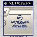 Guns Are Welcome Sticker Decal Blue Vinyl 120x120