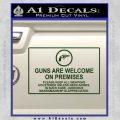 Guns Are Welcome Sticker Decal Dark Green Vinyl 120x120