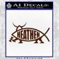 Heathen Jesus Fish Decal Sticker BROWN Vinyl 120x120
