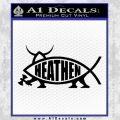 Heathen Jesus Fish Decal Sticker Black Vinyl 120x120